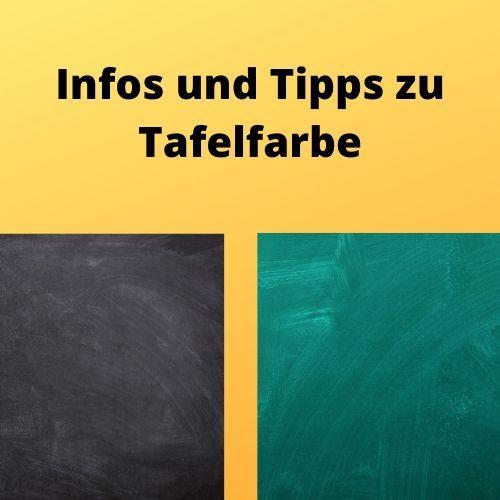 Infos und Tipps zu Tafelfarbe